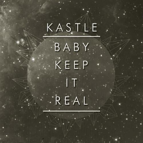 baby keep it real kastle
