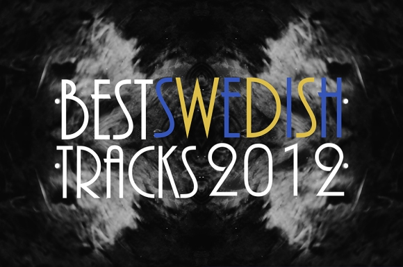 Best Swedish Tracks 2012