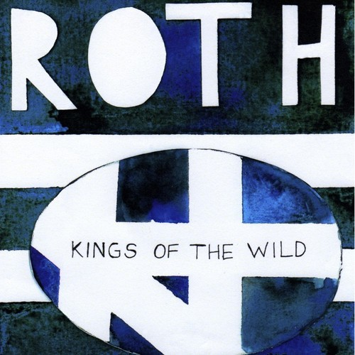Roth Kings Of The Wild