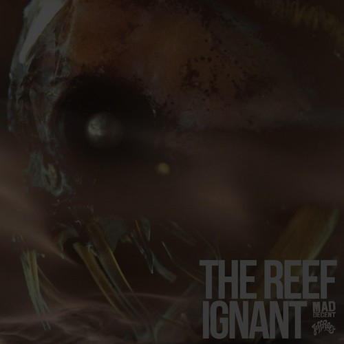 The Reef Ignant Ep