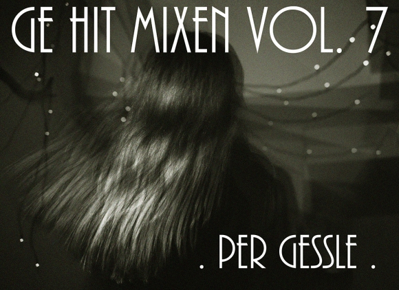 GE HIT MIXEN PER GESSLE