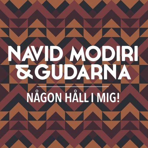 Navid Modiri & Gudarna Håll Om Mig