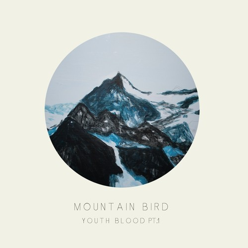 Mountain Bird Youth Blood