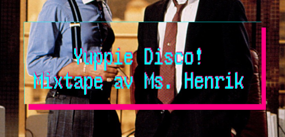 Yuppie DISCO Ge Hit Mixen vol 14 Ms. Henrik