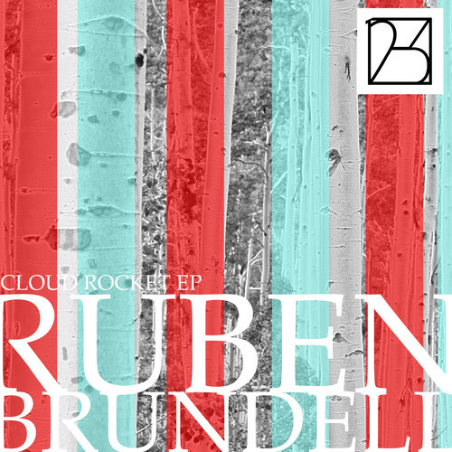 Cloud Rocket Ep Ruben Brundell
