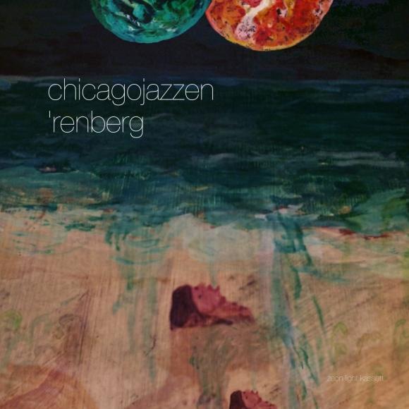 chicagojazzen renberg