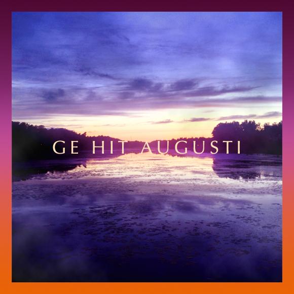 Ge Hit Augusti