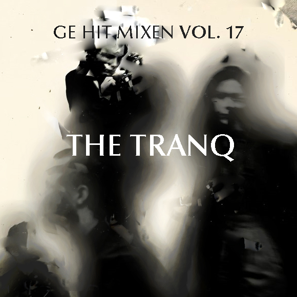 Ge Hit Mixen Vol 17 The Tranq